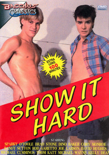 Show It Hard 1988 c96fe226f8680ae346be5a11248291b0