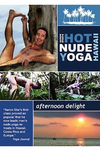 Aaron Stars Hot Nude Yoga - Afternoon Delight (2006)