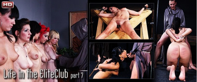 ElitePain – Life In The EliteClub Part 7