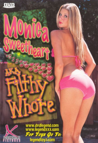 Monica Sweetheart Aka Filthy Whore