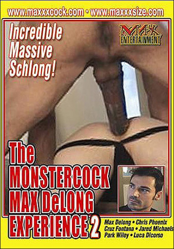 Monster Cock - Max Delong Experience 2