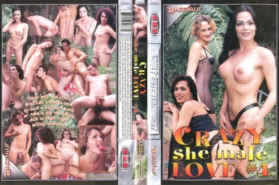 Crazy She Male Love Part 4 (2003)