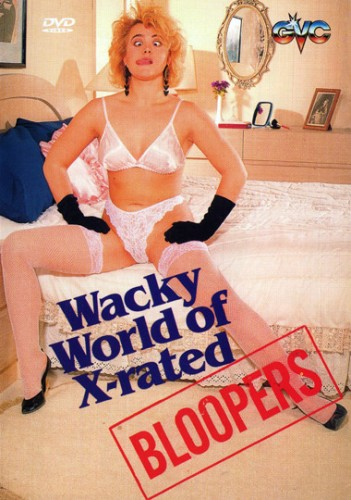 Wacky world of X-rated bloopers