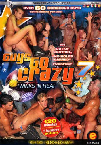 Guys Go Crazy 7 Twinks in Heat