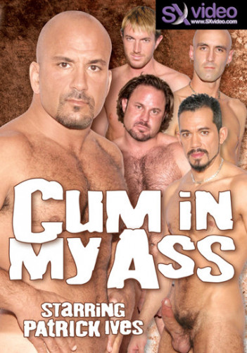 Cum In My Ass - Patrick Ives, Dominik Rider