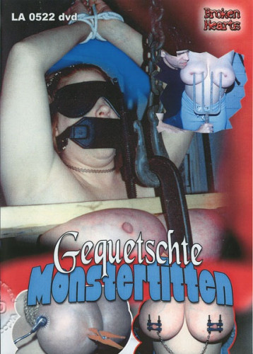 Gequetschte Monstertitten Squeezed Monster Tits