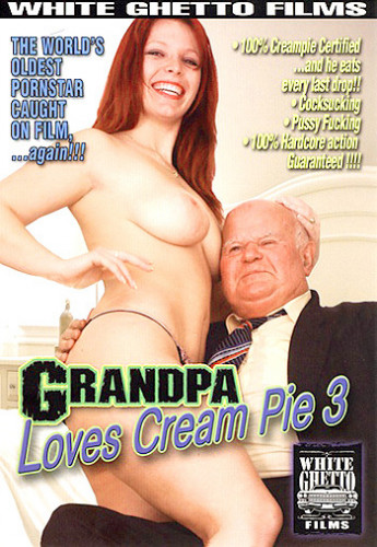 Grandpa Loves Cream Pie 3