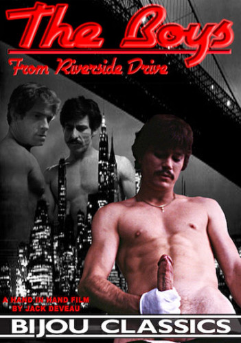 The Boys From Riverside Drive (1980) - Jack Wrangler, John Holmes, Buddy Preston