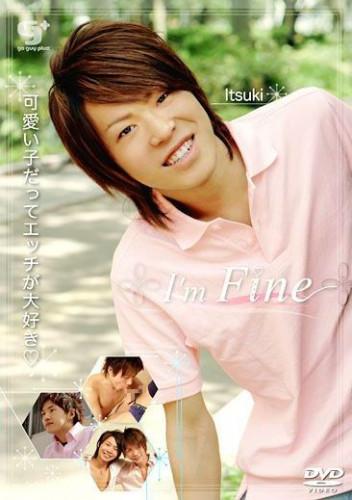 Im Fine !