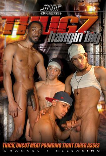 Thugz Hangin Big