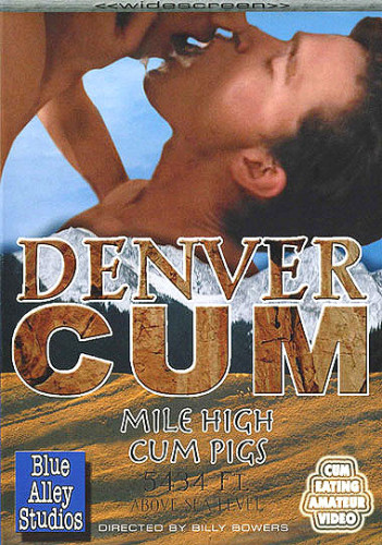 Blue Alley Studios – Denver Cum – Mile High Cum Pigs