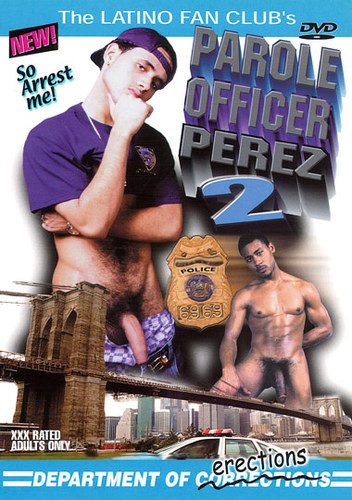Parole Officer Perez 2 Department Of Erections