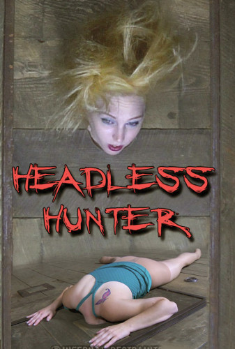 Infernalrestraints - Dec 05, 2014 - Headless Hunter Part 1 - Delirious Hunter