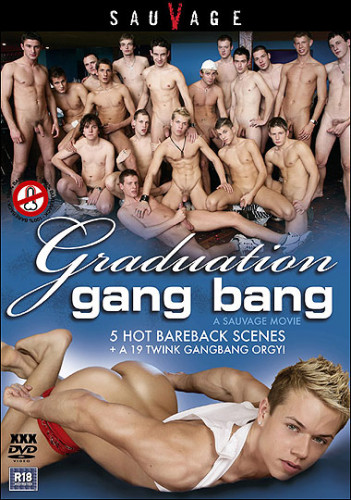Sauvage – Graduation Gang Bang (2009)
