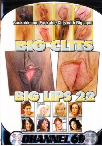 Big Clits Big Lips #22