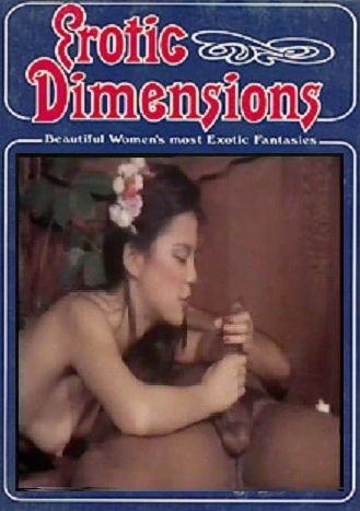 Erotic Dimensions. Ripe