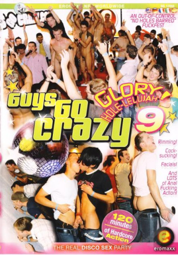 Guys Go Crazy 9 Glory Hole-lelujah!