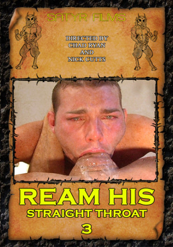 Ream His Straight Throat vol.3