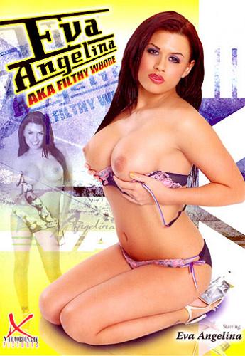 Eva Angelina Aka Filthy Whore