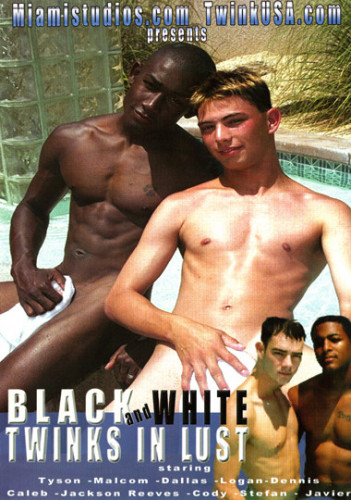 Black And White Twinks In Lust