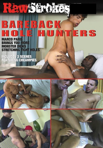 Bareback Hole Hunters HDRip