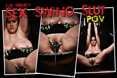 Wench | Sex Swing Slut