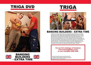 Triga - Banging Builders - Extra Time.