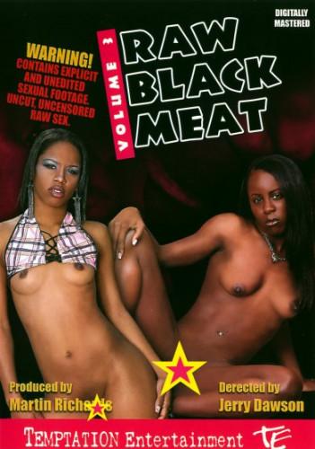 Raw Black Meat #3