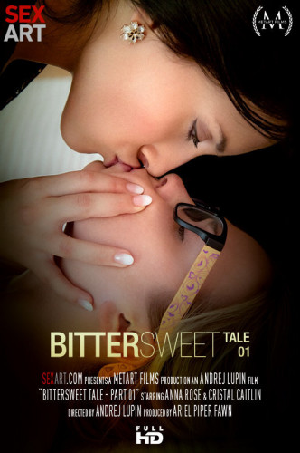 Ally Breelsen, Anna Rose, Cristal Caitlin — Bittersweet Tale Part 1 FullHD 1080p