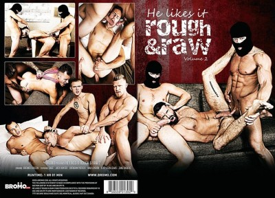 Bromo He Likes It Rough And Raw Volume 2 1080p