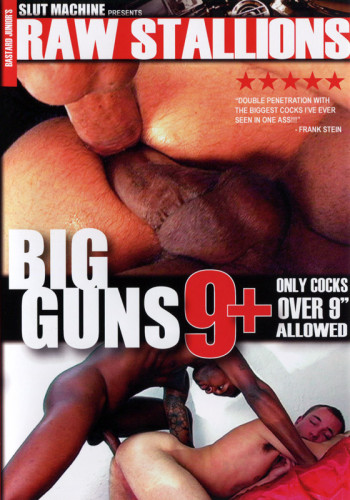 Slut Machine — Raw Stallions — Big Guns 9+