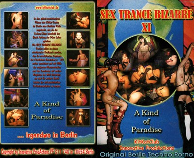 Sex Trance Bizarre XI — A kind of Paradise
