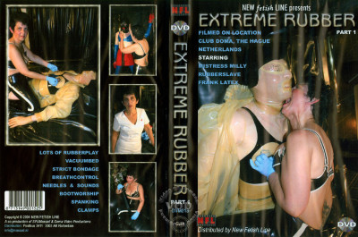 Extreme Rubber Part 1