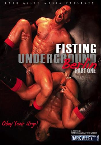Fisting Underground Berlin Part vol.1