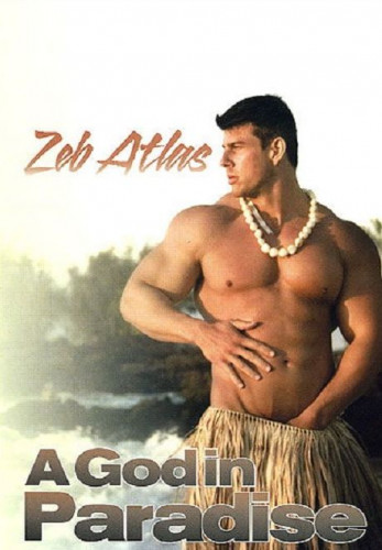 Zeb Atlas, A God In Paradise