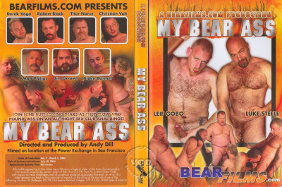 My Bear Ass.