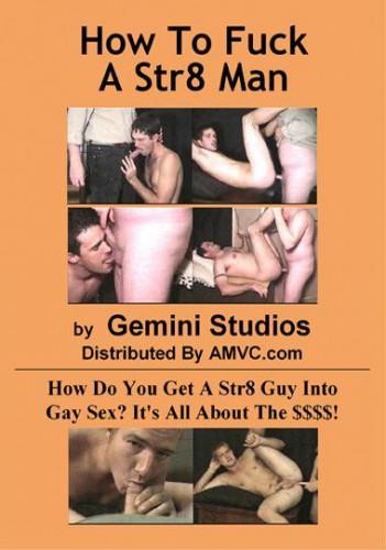 How To Fuck A Str8 Man