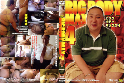 Big Body Max 4 - Hardcore, HD, Asian