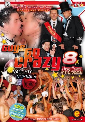 Guys Go Crazy 8: Naughty Nuptials