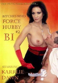 Bitches Who make Hubby Bi 2