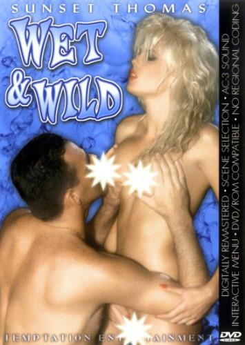 Wet and Wild