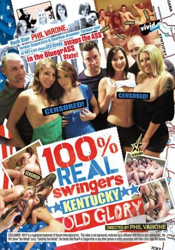 100 Percent Real Swingers Kentucky Old Glory Video On Demand (2015)