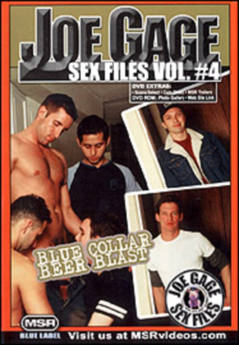 Joe Gage Sex Files,Vol. 4 - Blue Collar Beer Blast