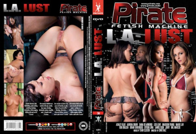 Pirate Fetish Machine 31: L.A. Lust