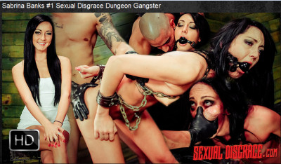 Sexualdisgrace - Nov 05, 2015 - Sabrina Banks #1 Sexual Disgrace Dungeon Gangster