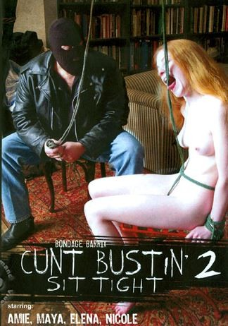 Cunt Bustin 2 - Sit Tight
