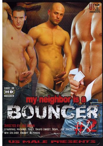 My Neighbor Is A Bouncer #2