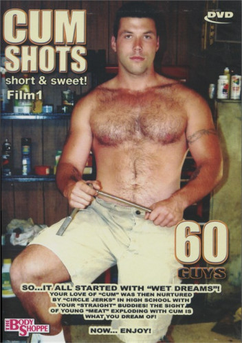 The Body Shoppe – Cum Shots – Short And Sweet! Film 1