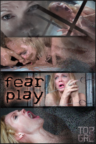 Fear Play (Aug 09, 2016)