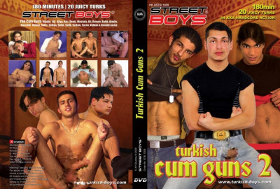 Turkish Cum Guns - 2  ( Street Boys )